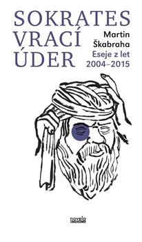 Martin Škabraha: Sokrates vrací úder