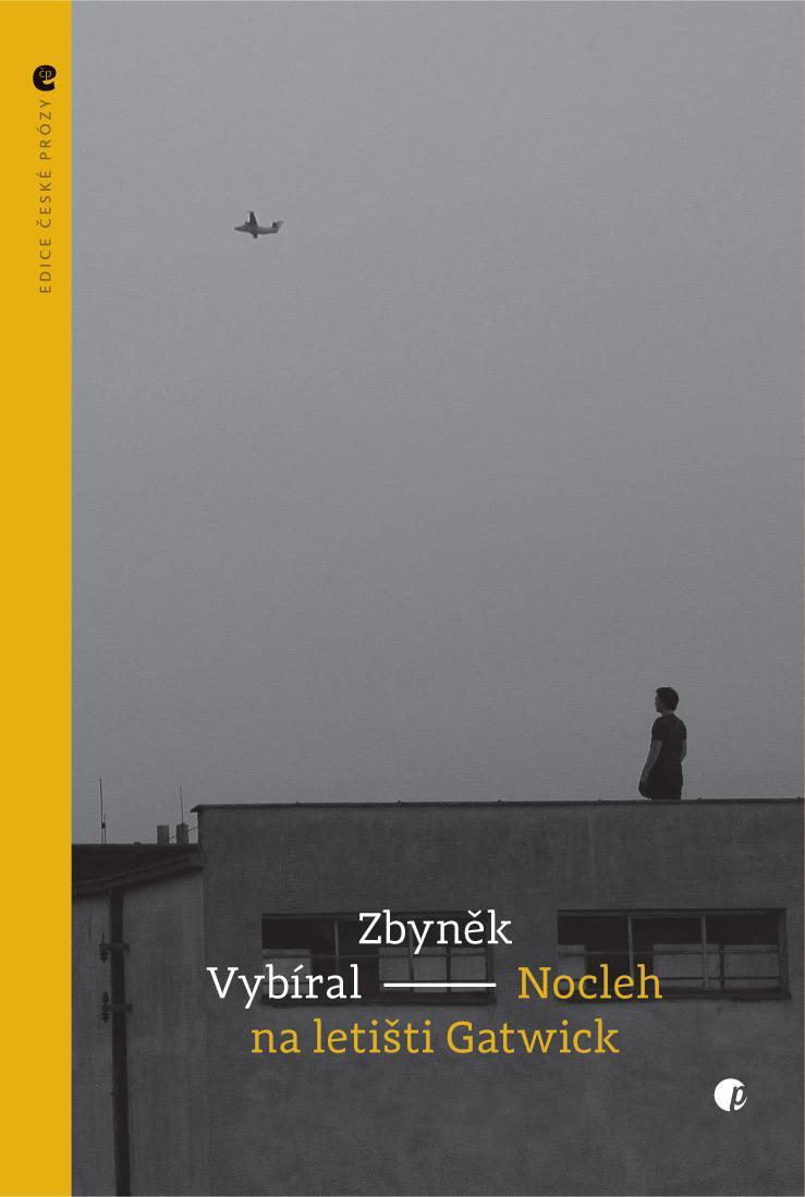 Zbyněk Vybíral: Nocleh na letišti Gatwick
